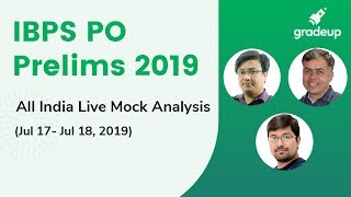 IBPS PO Prelims 2019 | All India Live Mock Analysis (July 17 - July 18)