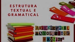 Estrutura Textual e Gramatical