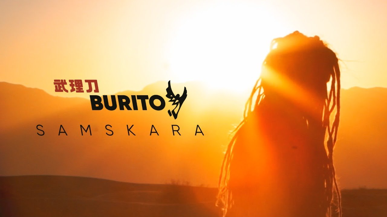 Burito — Samskara