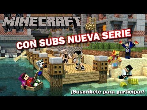 Minecraft con SUBS! Inicio Nueva Serie | Esteban Gonzalez