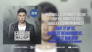 Light It Up vs. Baddest Behaviour vs. Make It Bun Dem (Hardwell UMF Miami 2018 Mashup)