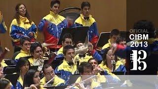 """CIBM 2013 - Banda Sinfónica Juvenil """"Simón Bolívar"""" - Que Rico el Mambo"""