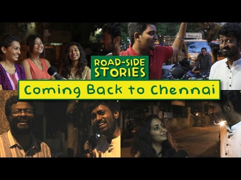 Coming back to Chennai - Road Side Stories | Put Chutney