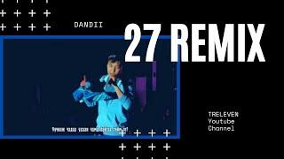 DANDII - 27 REMIX