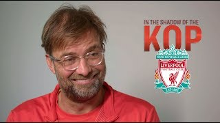 Liverpool's Jurgen Klopp on pressures of a title race, club history | In the Shadow of the Kop Ep. 1