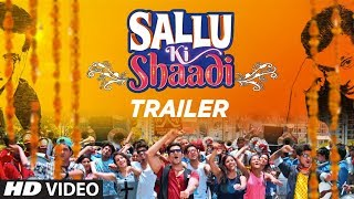 Official Trailer: Sallu Ki Shaadi