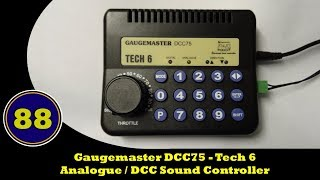 Gaugemaster DCC75 - Tech 6 - Analogue / DCC Sound Controller