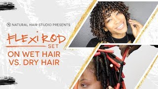 Flexi Rod Set on Wet Hair vs. Dry Hair