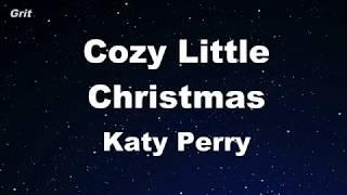 Karaoke♬ Cozy Little Christmas   Katy Perry 【No Guide Melody】 Instrumental