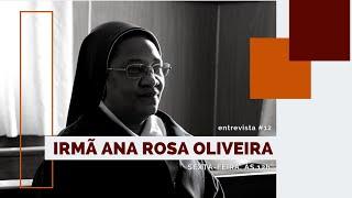 Porto de Memórias I Irmã Ana Rosa #12