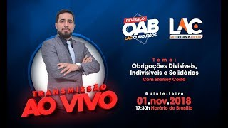 AO VIVO - OAB REVISAÇO 2018 - Prof Stanley Costa  ( Parte 2 ) (01-11-2018)