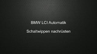 BMW LCI Automatik Schaltwippen nachrüsten