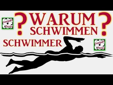 Warum schwimmen Schwimmer [Compact Physics]
