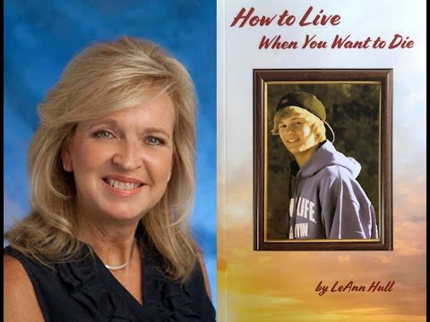 Mar 22 LeAnn Hull, 'How to Live When You Want to Die'