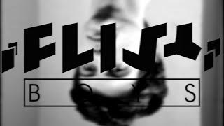 ¡FLIST! - Boys (Bauhaus cover)