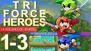 Soluce Tri Force Heroes : Niveau 1-3