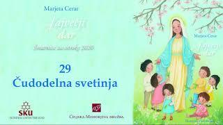 Največji dar: 29 Čudodelna svetinja