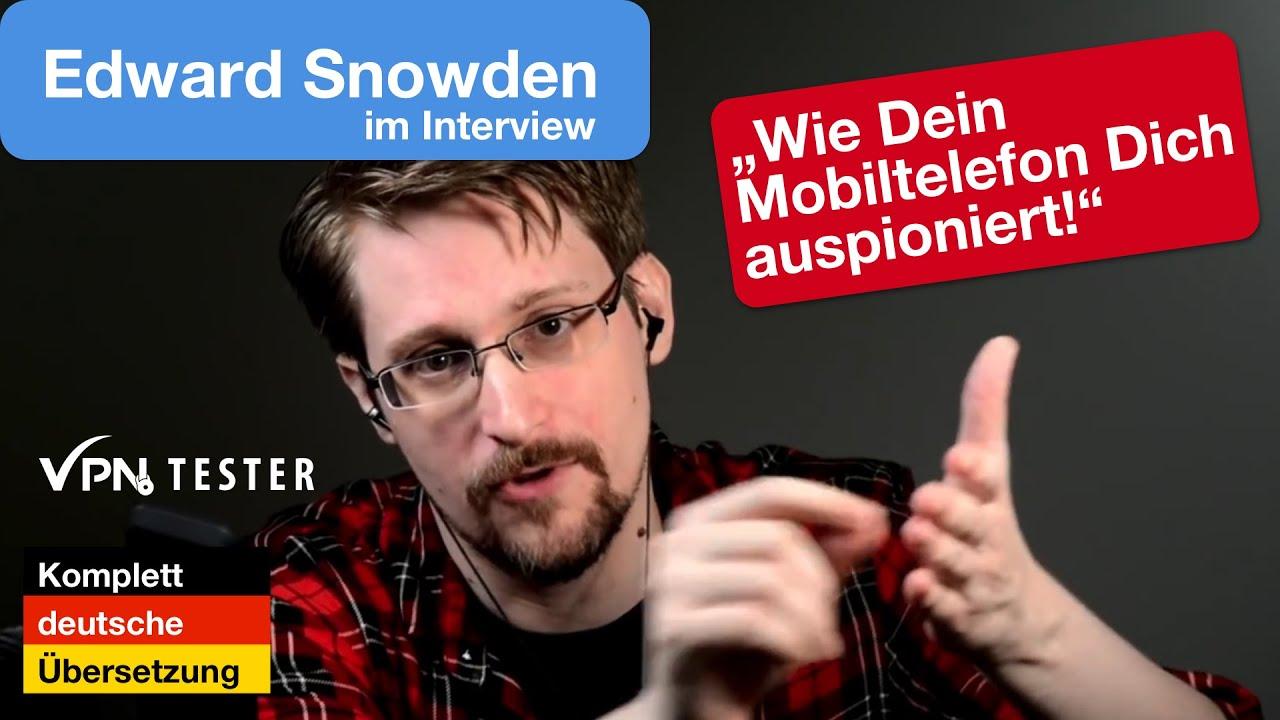 Edward Snowden: Wie Dein Mobiltelefon Dich ausspioniert! (Deutsche Version von VPNTESTER) 1