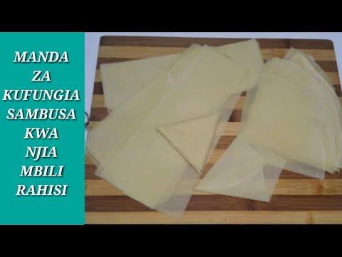 Jinsi ya kutengeneza Manda / kaki za kufungia sambusa kwa njia mbili rahisi sana