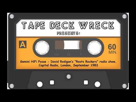 "Gemini HiFi Posse – David Rodigan's ""Roots Rockers"" radio show Capital Radio London Sept 1983"