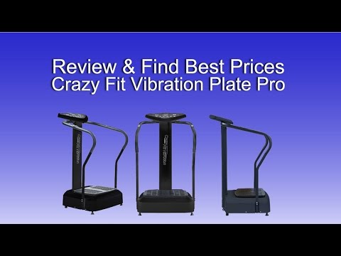 Review & Cheapest Price Crazy Fit Vibration Plate Pro Exercise Platform