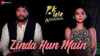 Zinda Hun Main | PK Lele A Salesman | Manav Sohal, Shravani Goswami & Vashnai Dhanraj | Nayab Ali
