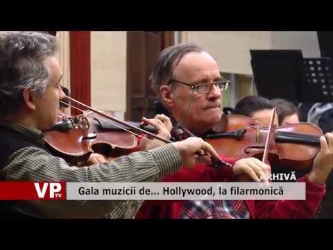Gala muzicii de… Hollywood, la filarmonică