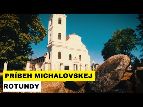 ROTUNDA V MICHALOVCIACH: Najstaršia sakrálna architektúra v regióne
