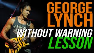 Dokken Without Warning Rhythm Guitar Lesson - George Lynch - Lynch Lycks S3 Lyck 38