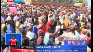 NASA principles accuse Jubilee of trying to tarnish Raila Odinga's name with regard to land issues
