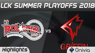 KT vs GRF Highlights Game 5 LCK Summer Playoffs 2018 KT Rolster vs Griffin by Onivia1