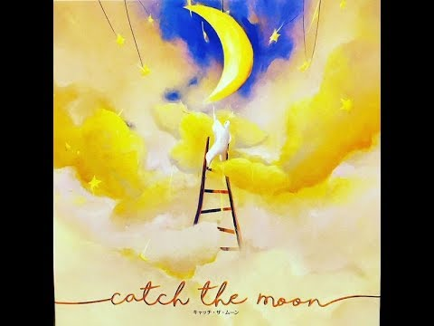 Catch the Moon and Avoid the Tears