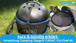 Camping - kurz & bündig erklärt: Vorstellung CADAC Citi Chef 40 Campinggrill