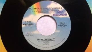 Old Flames Have New Names , Mark Chestnut , 1992 Vinyl 45RPM