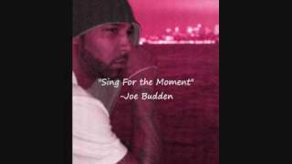 Sing for the Moment - Joe Budden