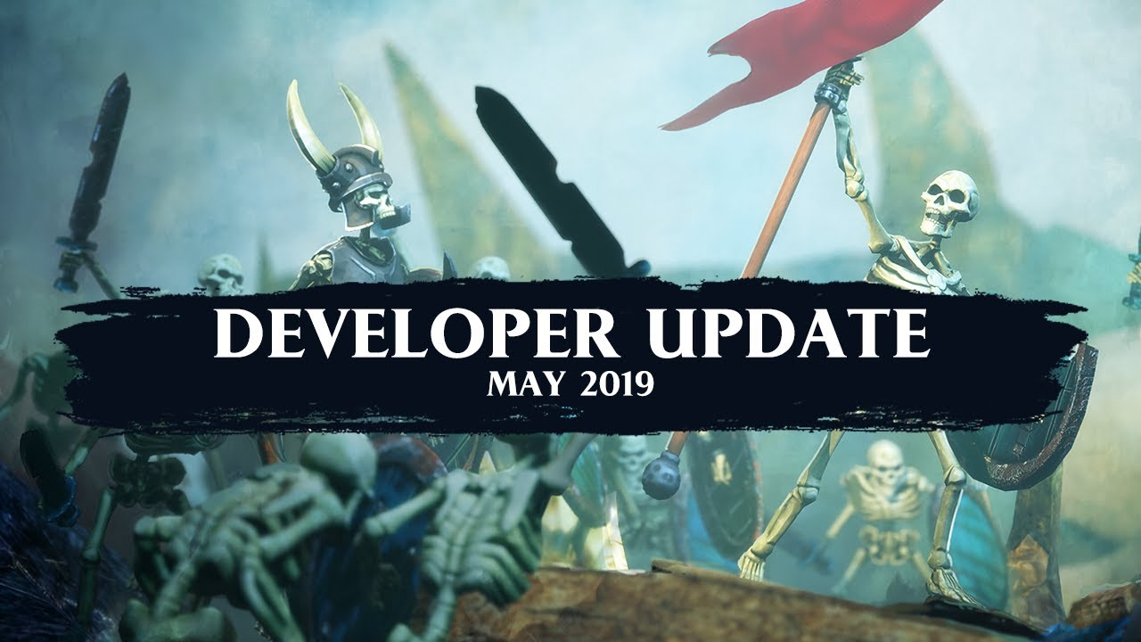 DEVELOPER UPDATE: MAY 2019