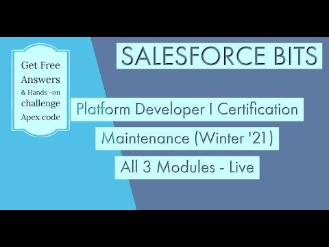 Completed Live - Platform Developer I Certification Maintenance ...