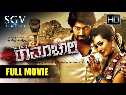 Mr & Mrs Ramachari - Kannada Full HD Movie New 2018 | Kannada New Movies | Yash, Radhika Pandith
