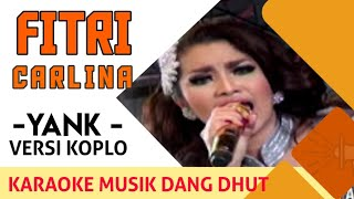 Fitri Carlina - Yank (Koplo) NAGASWARA TV Official #music #dangdutkoplo