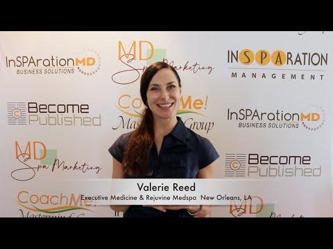 Valerie Reed - Executive Medicine & Rejuvine Medspa