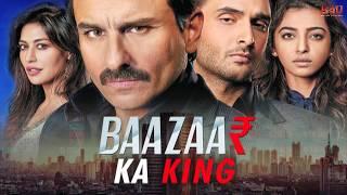 Baazaar Ka King Part 1   Saif Ali Khan, Chitrangda, Rohan Mehra   B4U