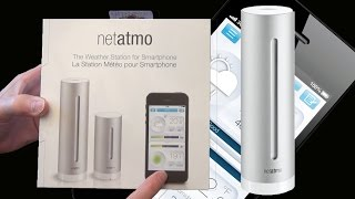 The Best Home Weather Station: Netatmo  - Unboxing and Setup