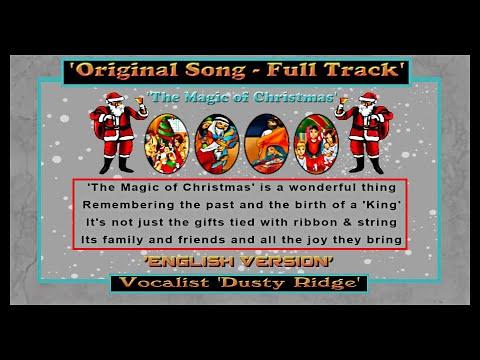 The Magic of 'Christmas' - Dusty Ridge