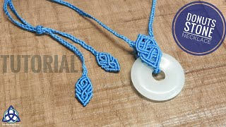 Macrame Celtic Blue Sea Necklace Tutorial With Donuts Stone