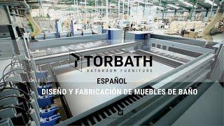 TORBATH - BATHROOM FURNITURE / Diseño y fabricación de muebles de baño (Español)