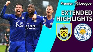 Burnley v. Leicester City   PREMIER LEAGUE EXTENDED HIGHLIGHTS   3/16/19   NBC Sports