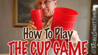 How to Play the Cup Game - Inexpensive family or group fun game