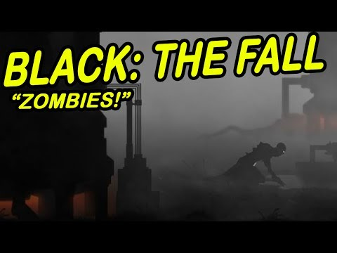 Black: The Fall   ZOMBIE SURVIVAL   Limbo-looking-game!
