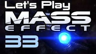 Let's Play Mass Effect Part - 33
