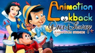The History Of Walt Disney Animation Studios + (Part 1) - Animation Lookback